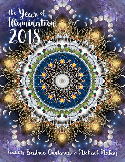 The Year of Illumination 2018 Wall Calendar – Beatrex Quntanna & Michael Makay